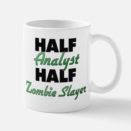 Half Analyst Half Zombie Slayer Mugs