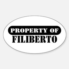 Property of Filiberto Oval Decal