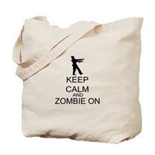 Keep Calm And Zombie On Tote Bag