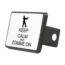 Keep Calm And Zombie On Hitch Cover