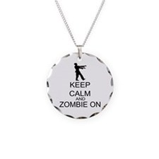 Keep Calm And Zombie On Necklace