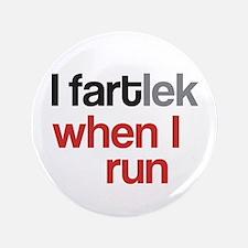 "Funny I FARTlek © 3.5"" Button"