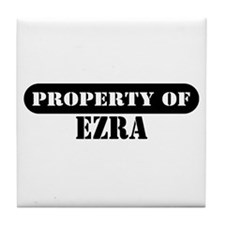 Property of Ezra Tile Coaster