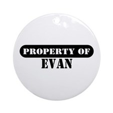 Property of Evan Ornament (Round)