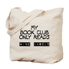 My book club reads wine labels Tote Bag