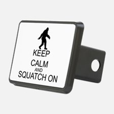 Keep Calm And Squatch On Hitch Cover