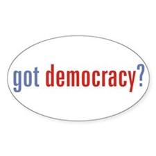 got democracy Oval Decal