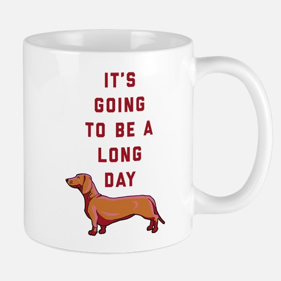 It's Going To Be A Long Day Mug