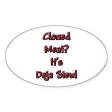 Cloned Meat Deja Stew Oval Decal
