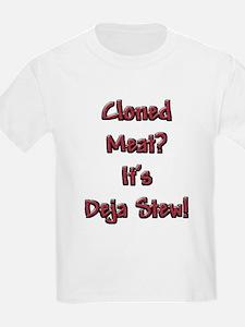 Cloned Meat Deja Stew Kids T-Shirt
