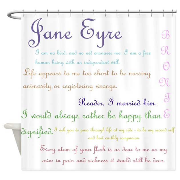 Jane Eyre Quotes Shower Curtain By Rainbowfarts