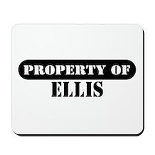 Property of Ellis Mousepad