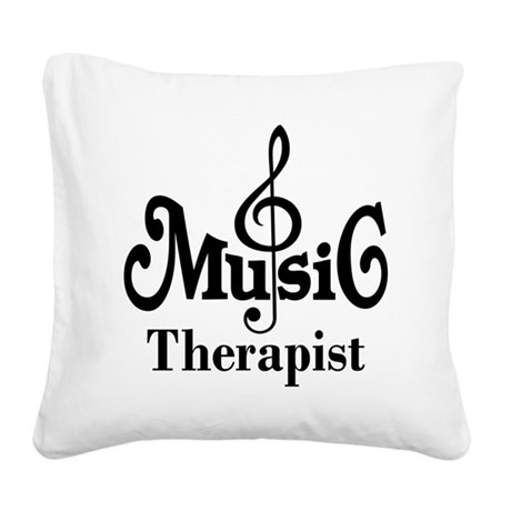 Music Therapist Gift Square Canvas Pillow