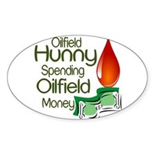 Oilfield Hunny Spending Oilfield Money Decal