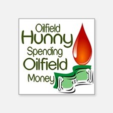 Oilfield Hunny Spending Oilfield Money Sticker