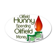 Oilfield Hunny Spending Oilfield Money Wall Decal