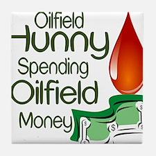 Oilfield Hunny Spending Oilfield Money Tile Coaste