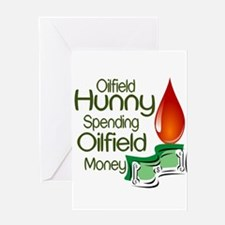 Oilfield Hunny Spending Oilfield Money Greeting Ca