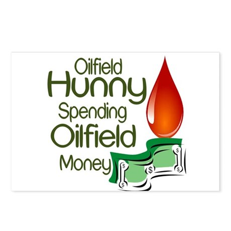 Oilfield Hunny Spending Oilfield Money Postcards (