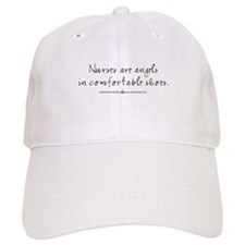 Nurses are angels in comfortable shoes Baseball Cap