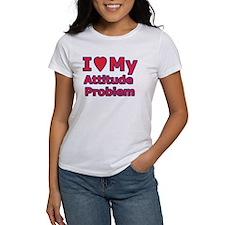 I Love My Attitude Problem (Tee)