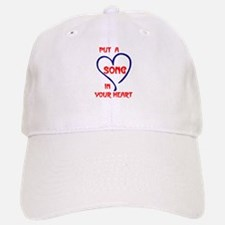 SONG IN YOUR HEART Baseball Baseball Cap