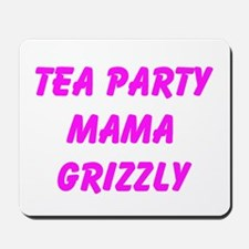 Tea Party Mama Grizzly Mousepad