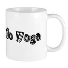Real Men Do Yoga Mug
