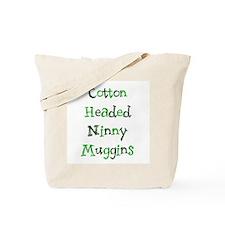 Ninny Muggins Tote Bag