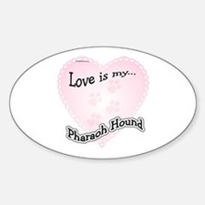 Love is my Pharaoh Hound Oval Decal
