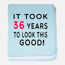 It Took 36 Birthday Designs baby blanket