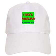 I have worms Baseball Cap