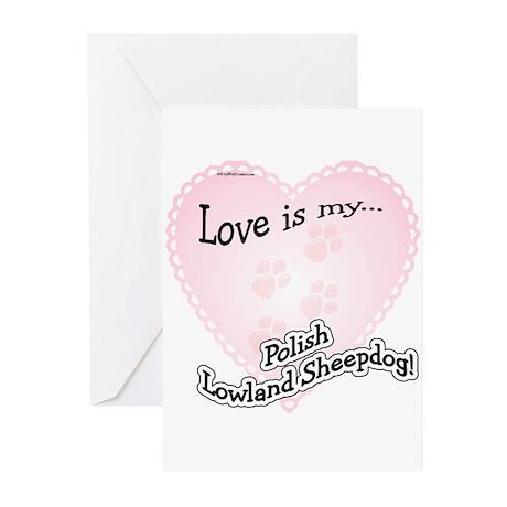 Love is my Polish Lowland Sheepdog Greeting Cards