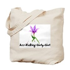 Ass-Kicking Girly-Girl Tote Bag