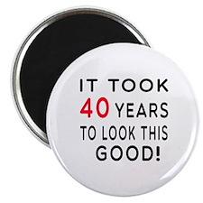 "It Took 40 Birthday Designs 2.25"" Magnet (100 pack"