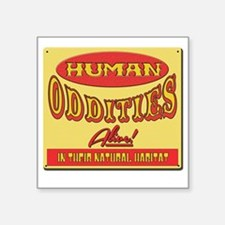 "Human Oddities with faded b Square Sticker 3"" x 3"""