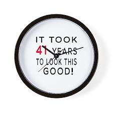 It Took 41 Birthday Designs Wall Clock