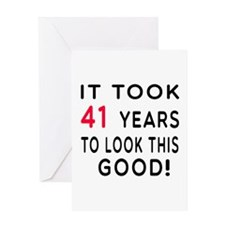 It Took 41 Birthday Designs Greeting Card