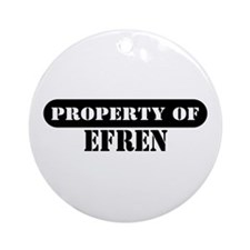 Property of Efren Ornament (Round)