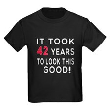 It Took 42 Birthday Designs T