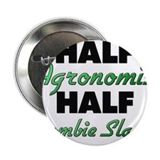 "Half Agronomist Half Zombie Slayer 2.25"" Button"