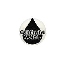 Oilfield Wife Oil Drop Mini Button (10 pack)