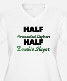 Half Aeronautical Engineer Half Zombie Slayer Plus