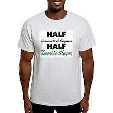 Half Aeronautical Engineer Half Zombie Slayer T-Sh