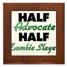 Half Advocate Half Zombie Slayer Framed Tile
