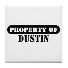 Property of Dustin Tile Coaster