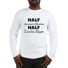 Half Academic Librarian Half Zombie Slayer Long Sl