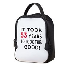 It Took 53 Birthday Designs Neoprene Lunch Bag