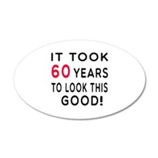 It Took 60 Birthday Designs Wall Decal
