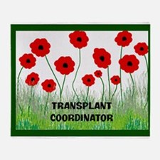 transplant coordinator blanket C Throw Blanket